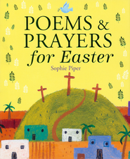 Poems and Prayers for Easter  -     By: Sophie Piper