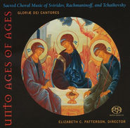 Unto Age of Ages: Sacred Choral Music of Svirdov, Rachmaninoff, and Tchaikovsky CD  -     By: Gloriae Dei Cantores