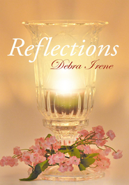 Reflections - eBook  -     By: Debra Irene