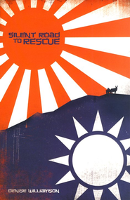 Silent Road to Rescue   -     By: Denise Williamson