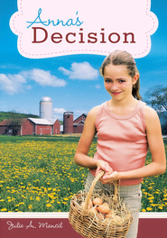 Anna's Decision - eBook  -     By: Julie A. Mancil