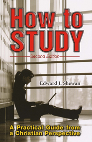 How to Study, Second Edition   -     By: Edward J. Shewan