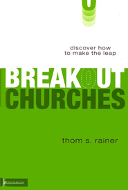 Breakout Churches   -     By: Thom S. Rainer