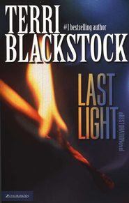 Last Light, Restoration Series #1   -     By: Terri Blackstock