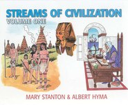 Streams of Civilization, Volume 1, Grade 9    -     By: Mary Stanton, Albert Hyma