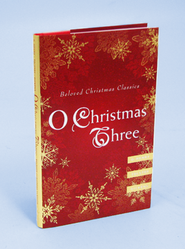 O Christmas Three: O. Henry, Tolstoy, and Dickens  -     By: O. Henry, Leo Tolstoy, Charles Dickens