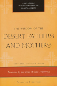 The Wisdom of the Desert Fathers and Mothers  -     Edited By: Henry L. Carrigan     By: Henry L. Carrigan(Ed.)