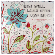 Live Well, Love Often, Laugh Much Plaque  -