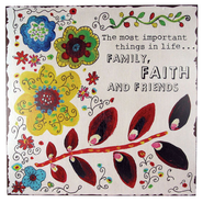Family, Faith, and Friends Plaque  -