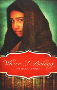 Where I Belong   -     By: Rebecca Kenney