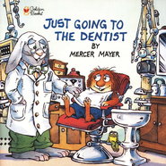 Mercer Mayer's Little Critter: Just Going to the Dentist   -     By: Mercer Mayer
