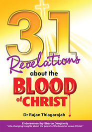 31 Revelations about the Blood of Christ - eBook  -     By: Dr. Rajan Thiagarajah