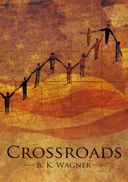 Crossroads - eBook  -     By: B.K. Wagner