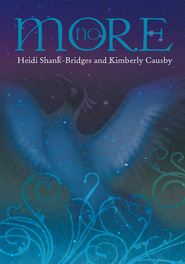 No More - eBook  -     By: Heidi Shank-Bridges, Kimberly Causby