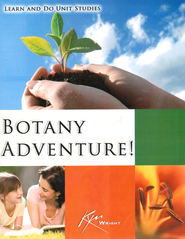 Botany Adventure! 2nd Edition   -     By: Kym Wright