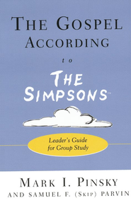 The Gospel According to The Simpsons: Leader's Guide for Group Study  -     By: Mark I. Pinsky, Samuel F. Parvin