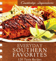 Everyday Southern Favorites - 120 Tasty Recipes  -     By: Laura Demse