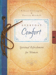 Everyday Comfort  -     By: Rebecca Currington