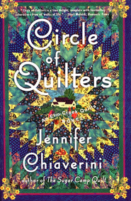 Circle of Quilters, An Elm Creek Quilts Novel   -              By: Jennifer Chiaverini