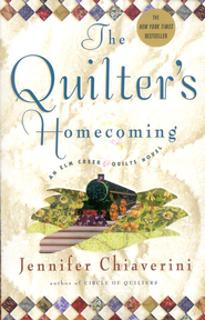 The Quilter's Homecoming   -     By: Jennifer Chiaverini