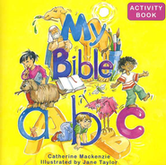 My Bible ABC Activity Book   -     By: Catherine MacKenzie     Illustrated By: Jane Taylor