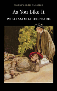 As You Like It  -     By: William Shakespeare