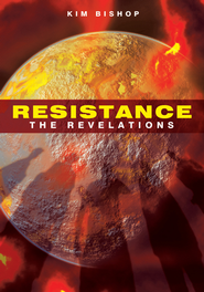 Resistance: The Revelations - eBook  -     By: Kim Bishop