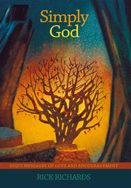 Simply God: Gods Messages of Love and Encouragement - eBook  -     By: Rick Richards