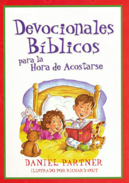 Devocionales Bíblicos para la Hora de Acostarse  (Bible Devotions for Bedtime)  -     By: Daniel Partner     Illustrated By: Richard Holt