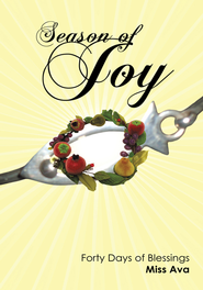 Season of Joy: Forty Days of Blessings - eBook  -     By: Miss Ava