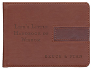 Life's Little Handbook of Wisdom  -     By: Stan Jantz, Bruce Bickel