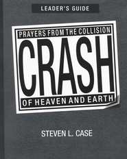 Crash, Leader's Guide - eBook  -     By: Steven Case