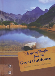 Inspiring Thoughts from the Great Outdoors  -