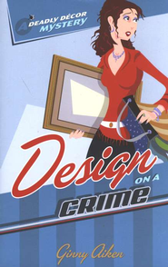 Design on a Crime - eBook  -     By: Ginny Aiken