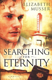 Searching for Eternity - eBook  -     By: Elizabeth Musser