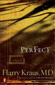 Perfect - eBook  -     By: Harry Kraus M.D.
