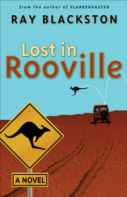 Lost in Rooville: A Novel - eBook  -     By: Ray Blackston