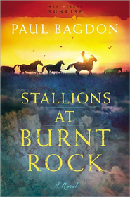 Stallions at Burnt Rock: A Novel - eBook  -     By: Paul Bagdon