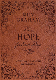Hope for Each Day Morning and Evening Devotions - eBook  -     By: Billy Graham