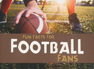 Fun Facts for Football Fans  -