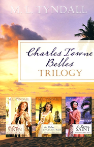 Charles Towne Belles Trilogy, 3 Volumes in 1   -     By: MaryLu Tyndall