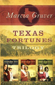 Texas Fortunes Trilogy  -              By: Marcia Gruver