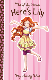 Here's Lily - eBook  -     By: Nancy Rue