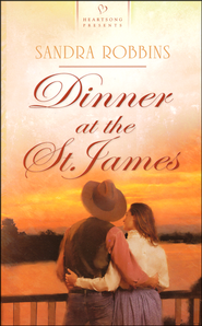 Dinner at the St. James   -              By: Sandra Robbins