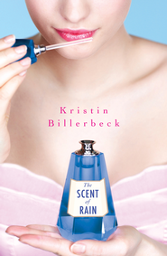 The Scent of Rain - eBook  -     By: Kristin Billerbeck