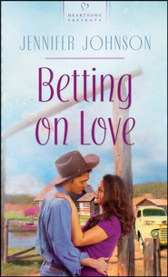 Betting On Love  -              By: Jennifer Johnson