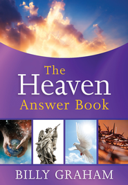 The Heaven Answer Book - eBook  -     By: Billy Graham