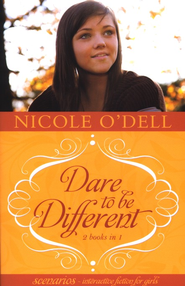 SCENARIOS 1 & 2-Dare to Be Different: 2 Interactive Stories in 1  -     By: Nicole O'Dell