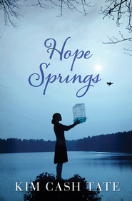Hope Springs - eBook  -     By: Kim Tate