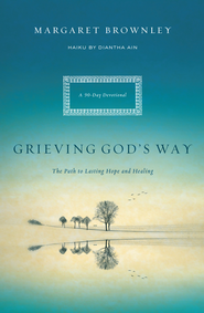 Grieving God's Way: The Path to Lasting Hope and Healing - eBook  -     By: Margaret Brownley